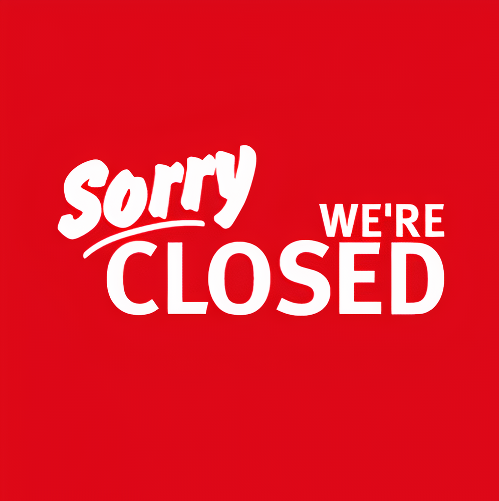 sorry-were-closed